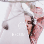 BECOMING [Text]