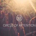CIRCELE OF ATTENTION [Text]