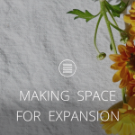 MAKING SPACE FOR EXPANSION [Text]
