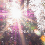SHINE UNCONDITIONALLY