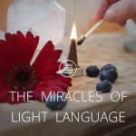 7 LIGHT LANGUAGE FEATURES THAT CREATE MIRACLES [Text]